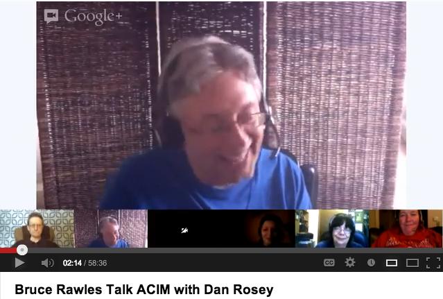 Bruce Rawles - Talk: ACIM- with Dan Rosey