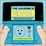 The Universe Is Virtual by Alexander Marchand - book cover