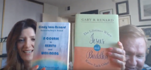 Gary Renard and Cindy Lora-Renard: 2 new books on Non-Dual Metaphysics