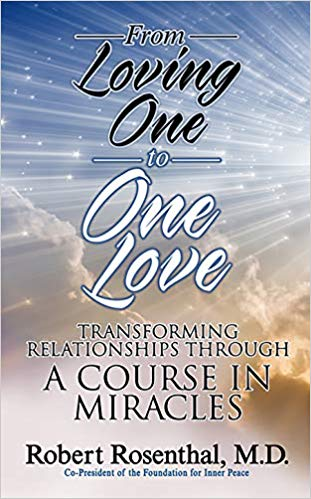 From Loving One to One Love - by Robert Rosenthal MD